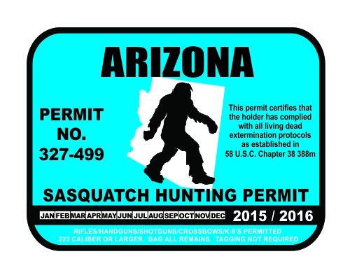 Arizona Sasquatch Hunting Permit License Bigfoot Vinyl Sticker Decal