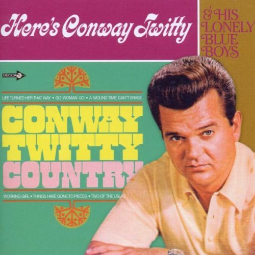 CONWAY TWITTY - Conway Twitty Country - Zortam Music
