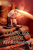 Connor's Cabal (Connor's Cabal Series Book 1)