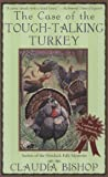The Case of the Tough-Talking Turkey (The Casebooks of Dr. McKenzie)