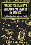 Tracing Your Family's Genealogical History By
