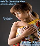 While The Church Says Amen (A Family Affair Book 2)