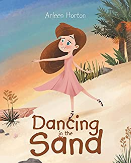 Dancing in the Sand by [Horton, Arleen]