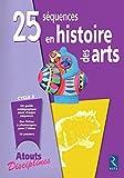 25 séquences en histoire des arts