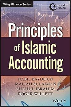 Principles of Islamic Accounting (Wiley Finance)