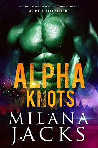 Pdf Science Fiction Alpha Knots (Alpha Horde Book 3)
