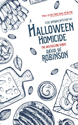 A Halloween Homicide (#3 - Sanford Third Age Club Mystery) (STAC - Sanford Third Age Club Mystery) ()