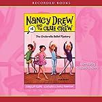 Cinderella Ballet Mystery: Nancy Drew and the Clue Crew, Book 4 | Carolyn Keene