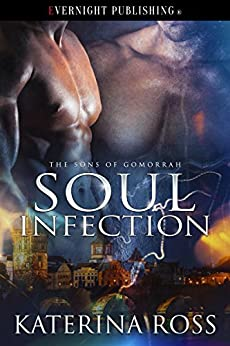Soul Infection (The Sons of Gomorrah Book 1) by [Ross, Katerina]
