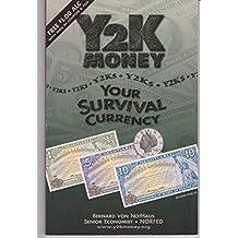 Y2K Money: Your Survival Currency