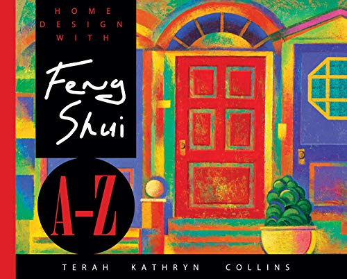 HOME DESIGN FENG SHUI A-Z/TRADE (Hay House Lifestyles)