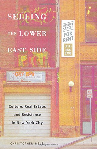 Selling The Lower East  Globalization And Community Band 5