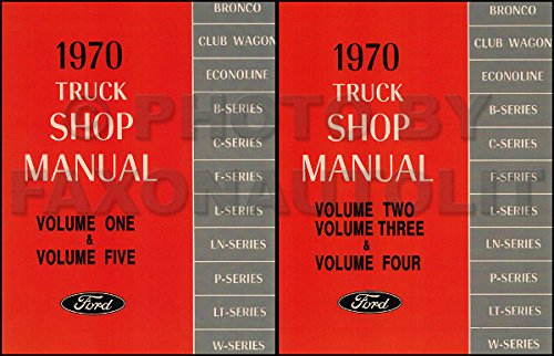 (COMPLETE & UNABRIDGED 1970 FORD TRUCK & PICKUP FACTORY REPAIR SHOP & SERVICE 2 BOOK SET OF 5 MANUALS - INCLUDES F100 F150 F250 F350 F500 F600 TO F7000, C-Series)
