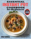ESSENTIAL INSTANT POT COOKBOOK FOR BEGINNERS