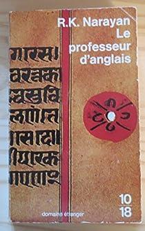 Le professeur d'anglais par Narayan