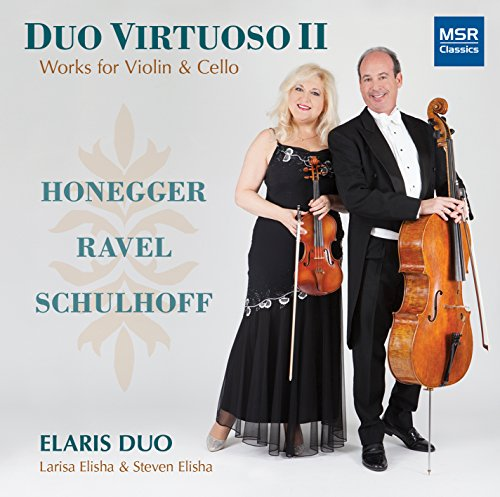 Duo Virtuoso II - Works for Violin and Cello by Honegger, Ravel and Schulhoff