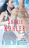 A Soul So Wicked (Moon Chasers Series)
