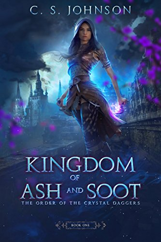 Kingdom of Ash and Soot (Book 1)