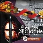 El Conde de Montecristo [The Count of Monte Cristo] | Alejandro Dumas
