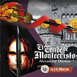 El Conde de Montecristo [The Count of Monte Cristo]