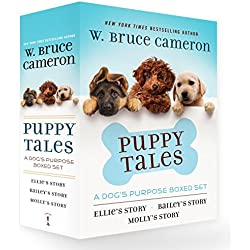 Puppy Tales: A Dog's Purpose Boxed Set: Ellie's Story, Bailey's Story, and Molly's Story (A Dog's Purpose Puppy Tales)