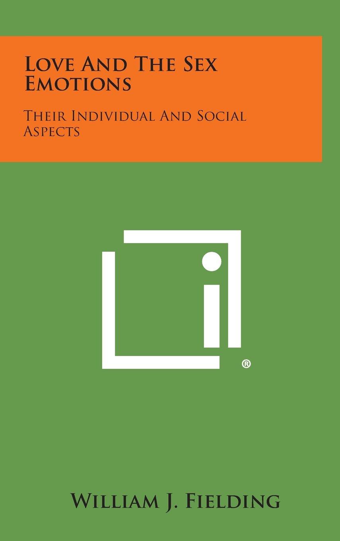 Aspect emotion individual love sex social their