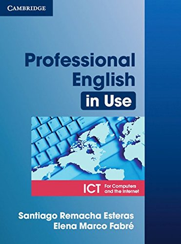 Professional English in Use ICT: Book with answers