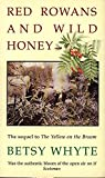 img - for Red Rowans and Wild Honey book / textbook / text book