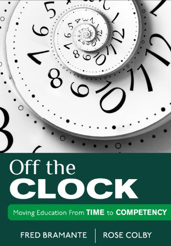 Books : Off the Clock: Moving Education From Time to Competency