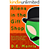 Aliens in the Gift Shop