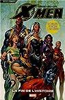 X-Men, tome 3 : La fin de l'histoire par Claremont