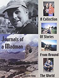 Journals of a Madman: A Collection of Stories from Around the World