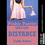 Pinkie Panties Goes the Distance: A Group Sex Sorority Hazing Erotica Story | Kaddy Delora