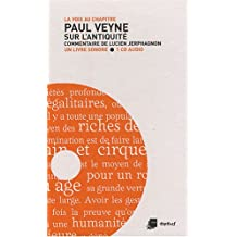 Paul Veyne: sur l'Antiquité [avec CD]