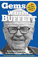 Gems from Warren Buffett - Wit and Wisdom from 34 Years of Letters to Shareholders Kindle Edition
