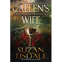 Caelen's Wife: Book One -  A Murmur of Providence (The Clan McDunnah Series 1)