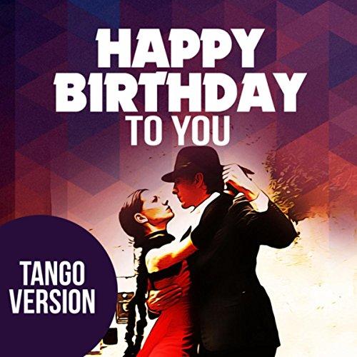 Amazon.com: Happy Birthday To You (Tango Version): Happy