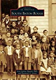 South Baton Rouge (Images of America)