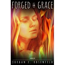Forged in Grace