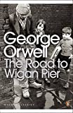 The Road to Wigan Pier (Penguin Modern Classics)