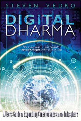 Digital Dharma: Metaphors of Consciousness in the Infosphere