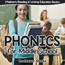 Phonics for Middle School : Children's Reading & Writing Education Books