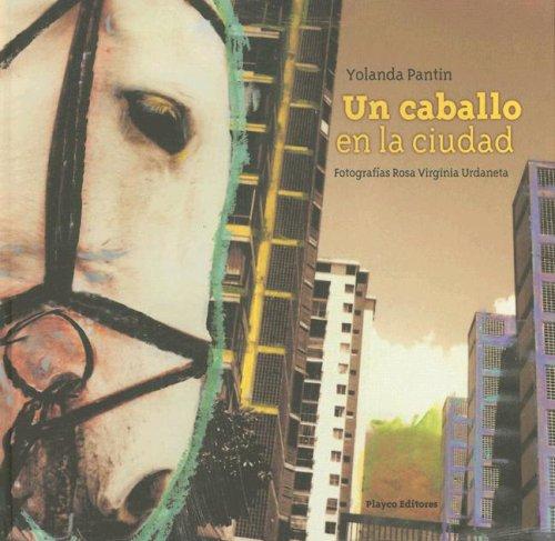 Read Online Un Caballo en la Ciudad (Playco's Best Collection) (Spanish Edition) pdf