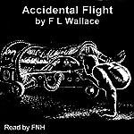 Accidental Flight   Floyd L. Wallace