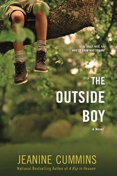 The Outside Boy: A Novel by [Cummins, Jeanine]