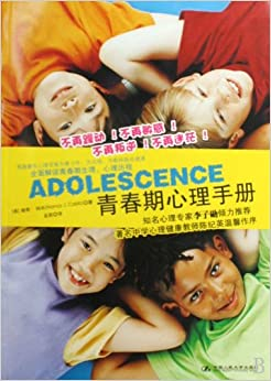 A handbook of adolescent psychology (Chinese Edition)