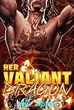 Her Valiant Dragon: A BBW Interracial Paranormal Romance (Her Biker Dragon Book 1)