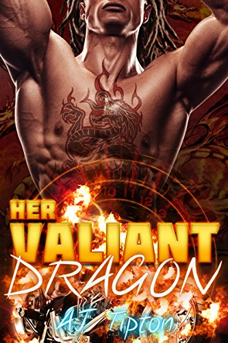 Her Valiant Dragon: A BBW Interracial Paranormal Romance (Her Biker Dragon Book 1) by [Tipton, AJ]