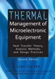 img - for Thermal Management of Microelectronic Equipment Heat Transfer Theory Analysis Methods, and Design Practices, 2nd edition (Electronic Packaging) book / textbook / text book