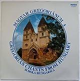 Gregorian Chants from Hungary (Magyar Gregorianum, No. 4)
